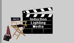 Induction Lighting Media